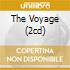 THE VOYAGE (2CD)
