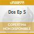 DOS EP S