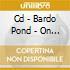 CD - BARDO POND - ON THE ELLIPSE
