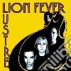 Lion Fever - Lustre