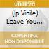 (LP VINILE) LEAVE YOU WANTING MORE