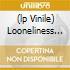 (LP VINILE) LOONELINESS SHINES/NO MODEST BEAR