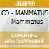 CD - MAMMATUS - Mammatus