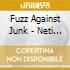 Fuzz Against Junk - Neti Neti