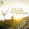Aidan Moffat - How To Get To Heaven From Scotland