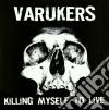(LP VINILE) KILLING MY SEL TO LIVE