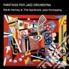 Mark Harvey - Paintings For Jazz Orchestra