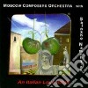 Moscow Composers Orchestra - An Italian Love Affair