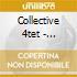 Collective 4tet - Ropedancer
