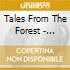 Tales From The Forest - Ensemble Uncontrolled
