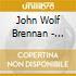 John Wolf Brennan - Moskau-petuschki