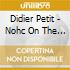 Didier Petit - Nohc On The Road