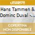 Hans Tammen & Dominc Duval - The Road Bends Here