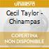 Cecil Taylor - Chinampas