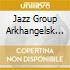 Jazz Group Arkhangelsk - Portrait