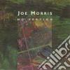 Joe Morris - No Vertigo