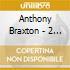 Anthony Braxton - 2 Compositions Ensemble..