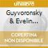 Guyvoronsky & Evelin Petrova - Chonyi Together