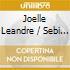 Joelle Leandre & Sebi Tramontana - E' Vero