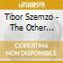 Tibor Szemzo - The Other Shore