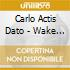 Carlo Actis Dato - Wake Up With The Birds
