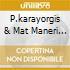 P.karayorgis & Mat Maneri - Disambiguation