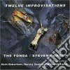 Fonda / Stevens Group - Twelve Improvisations
