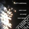 Mark O'Leary / Mat Maneri / Randy Peterson - Self-luminous