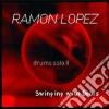 Ramon Lopez - Drums Solo Ii Swing.doors