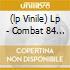 (LP VINILE) LP - COMBAT 84            - ORDERS OF THE DAY