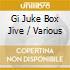 Various - Gi Juke Box Jive