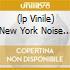 (LP VINILE) NEW YORK NOISE 3