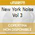 NEW YORK NOISE VOL 3