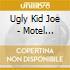 Ugly Kid Joe - Motel California