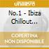 NO.1 - IBIZA CHILLOUT ALBUM VOL.1  (BOX 4 CD)