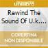 REWIND THE SOUND OF U.K. GARAGE