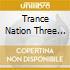 TRANCE NATION THREE (2CD)