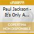 Jackson Paul - It'S Only A Mixtape 2