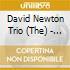 The David Newton Trio - In Good Company