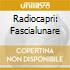 RADIOCAPRI: FASCIALUNARE