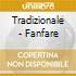 Tradizionale - Fanfare