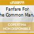 FANFARE FOR THE COMMON MAN (1942)