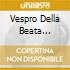 VESPRO DELLA BEATA VERGINE (1610)