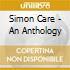 Simon Care - An Anthology