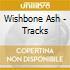 Wishbone Ash - Tracks