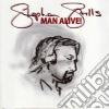 Stephen Stills - Man Alive!