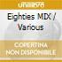 Eighties Mix