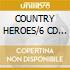 COUNTRY HEROES/6 CD SET Spec.Price