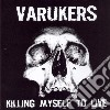 Varukers - Killing My Self To Live