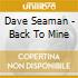 Dave Seaman - Back To Mine